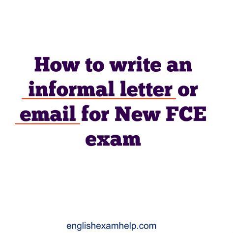 write  informal letter  email   fce exam