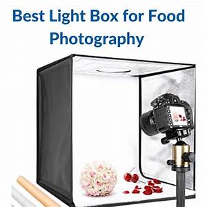 Best Light Box for Food Photography [2021] - Reviews and Buying Guide