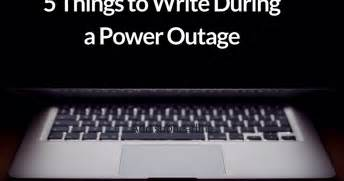 writers   move    write   power outage