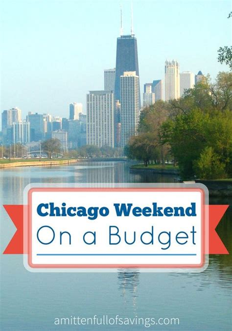 weekend in chicago on a budget trips travel tips and