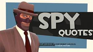 TF2: Spy quotes [2013 download link] - YouTube