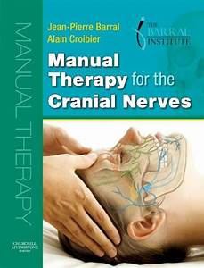 Manual Therapy For The Cranial Nerves E