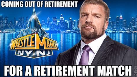 Triple H Memes - here s how wwe is trying to get you to care about the retirement stipulation for triple h vs