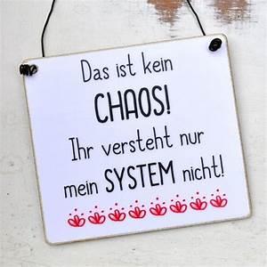 Schilder Mit Sprüchen : witziges schild mit spruch chaos mit system cute stuff ~ Michelbontemps.com Haus und Dekorationen
