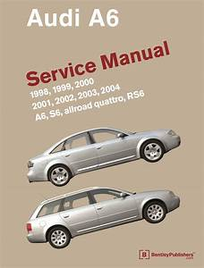 Front Cover - Audi - Audi Repair Manual A6  S6  1998-2004 - Bentley Publishers