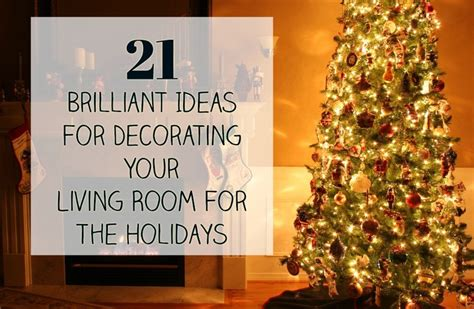 Brilliant Ideas For Decorating Your Living Room 21 brilliant ideas for decorating your living room for the