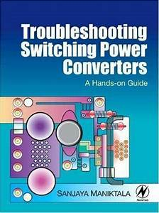 Troubleshooting Switching Power Converters   A Hands