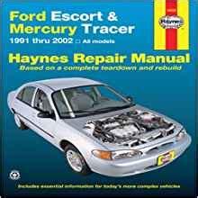 chilton car manuals free download 1988 mercury tracer lane departure warning ford escort mercury tracer 1991 2002 all models haynes repair manual j j haynes