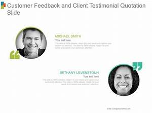 Customer Feedback And Client Testimonial Quotation Slide