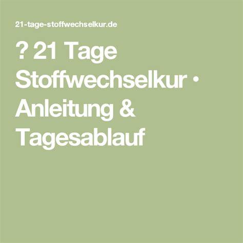 stoffwechselkur 21 tage 21 tage stoffwechselkur anleitung tagesablauf 21