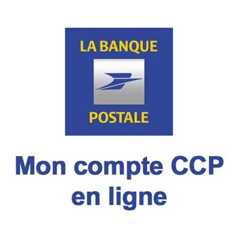 si e de la banque postale la banque postale mon compte ccp en ligne