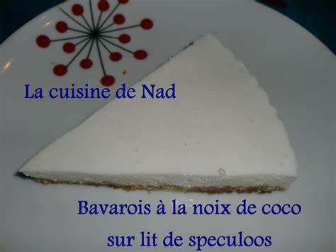la cuisine de nad variante du bavarois noix de coco la cuisine de nad