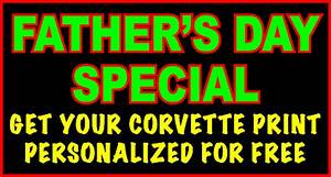 Corvette Art Prints Father's Day Special Offer