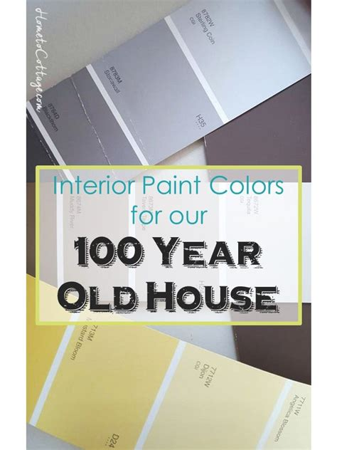 interior paint colors for 100 year old house interior paint colors for our 100 year old house simple