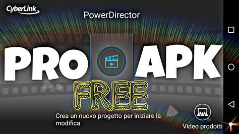 apk powerdirector pro  descarga  apk