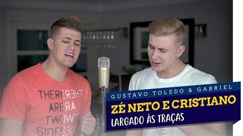 Largado Às TraÇas (cover ZÉ Neto E Cristiano)