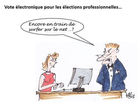 chambre syndicale definition le vote électronique aux élections professionnelles les
