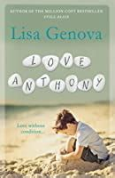 love anthony  lisa genova reviews discussion