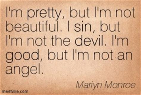 I Am Not The Prettiest Girl Quotes