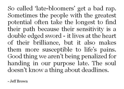 Late Bloomer Quotes Tumblr