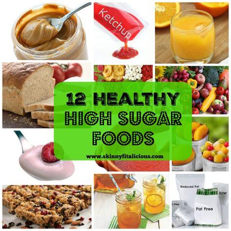 glucose cuisine 12 healthy high sugar foods fitalicious