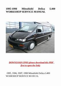 1995 1998 Mitsubishi Delica L400 Workshop Service Manual