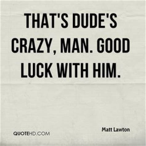 Goodluck Quotes For Him
