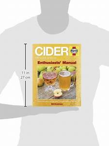 Cider Manual  The Practical Guide To Growing Apples And