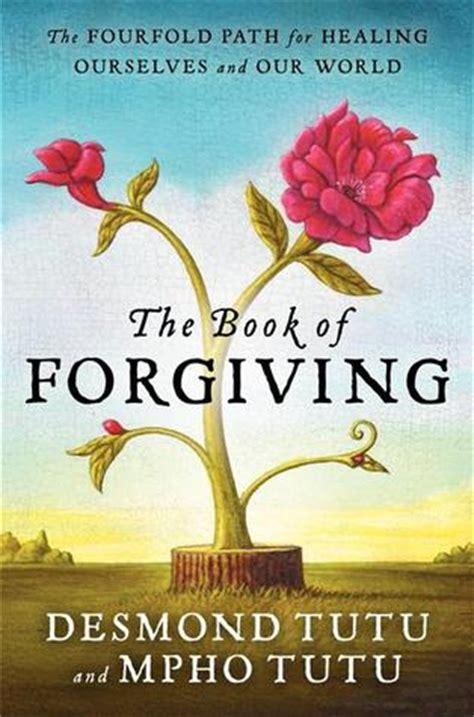 book  forgiving  fourfold path  healing    world  desmond tutu
