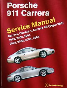 Bentley Porsche 911 Carrera Service Manual  996