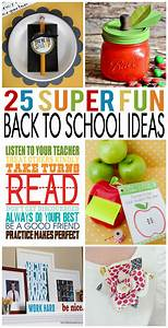 25 Fun Back To School Ideas Eighteen25