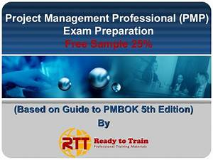 Pmp Exam Prep Training Materials Based On Pmbok Guide 5th