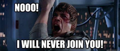 Nooo Meme - social the blue moon cantina xviii off to never never land page 394 jedi council forums