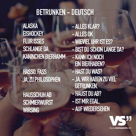 betrunken deutsch visual statements