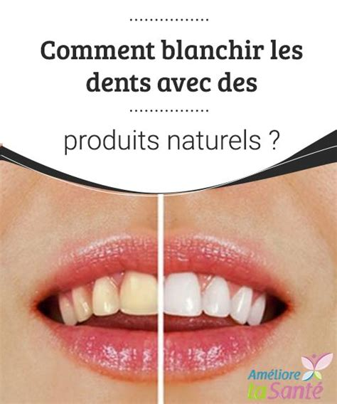 1000 id 233 es sur le th 232 me dents blanches sur blanchiment des dents naturel brossage