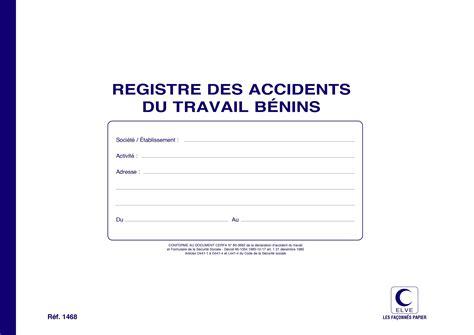 registre du travail modele registre accidents b 233 nins du travail elve 1468 e statuts