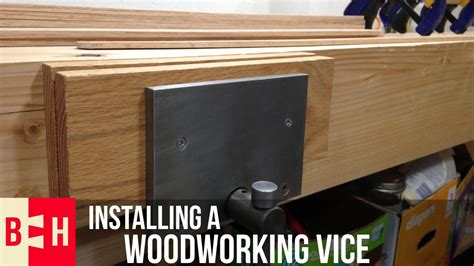 installing  woodworking vice youtube