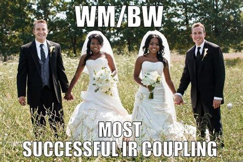 Black Man White Woman Meme - black women white men ir couples quickmeme