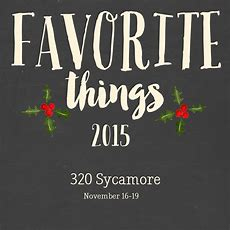 Favorite Things 2015  320 * Sycamore