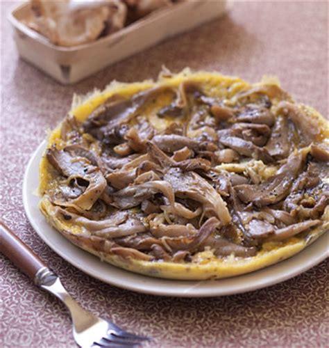 cuisson des pleurotes recette de cuisine omelettes aux pleurotes les meilleures recettes de