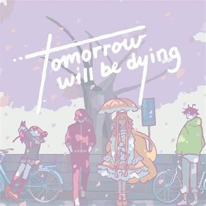 Tomorrow Dying