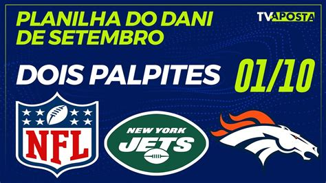 PLANILHA DE SETEMBRO DO DANI   DOIS PALPITES NFL THURSDAY ...