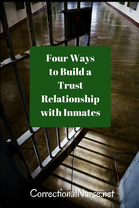 Four Ways To Build A Trust Relationship With Inmates