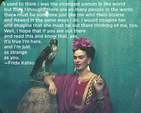 Frida Kahlo Famous Quotes Quotesgram. Relationship Quotes Deserve Better. Work Quotes Life. Heartbreak Emo Quotes. The Beach Garland Quotes. Heartbreak Quotes Comments. Mom Quotes About Being Strong. Girl Maoy Quotes Twitter. Deep Positive Quotes
