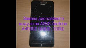 U0417 U0430 U043c U0435 U043d U0430  U0434 U0438 U0441 U043f U043b U0435 U0439 U043d U043e U0433 U043e  U043c U043e U0434 U0443 U043b U044f  U043d U0430 Asus Zenfone 4 5 A450cg  Asus