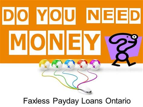 Faxless Payday Loans Ontario Effortlessly Deal With