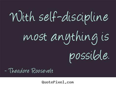 theodore roosevelt picture quotes   discipline