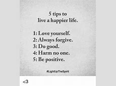 5 Tips to Live a Happier Life 1 Love Yourself 2 Ways
