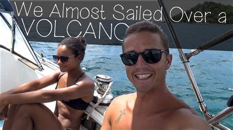That Time We Almost Sailed Over A Volcano Sailing Uma Step Youtube