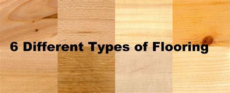 6 different types of flooring beautex industry medium